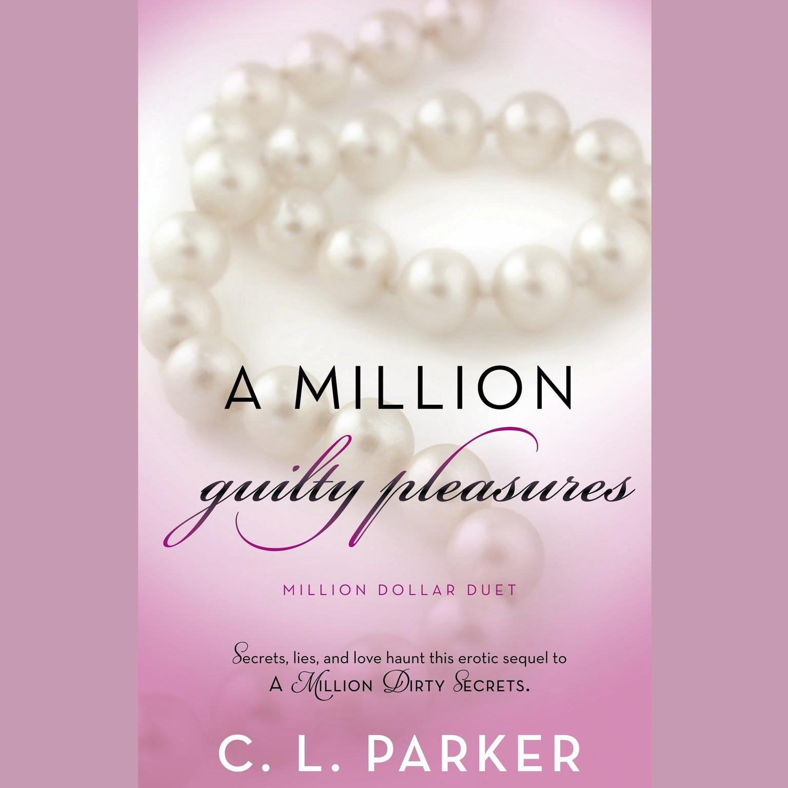 Printable A Million Guilty Pleasures: Million Dollar Duet Audiobook Cover Art