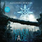 Never Fade, by Alexandra Bracken