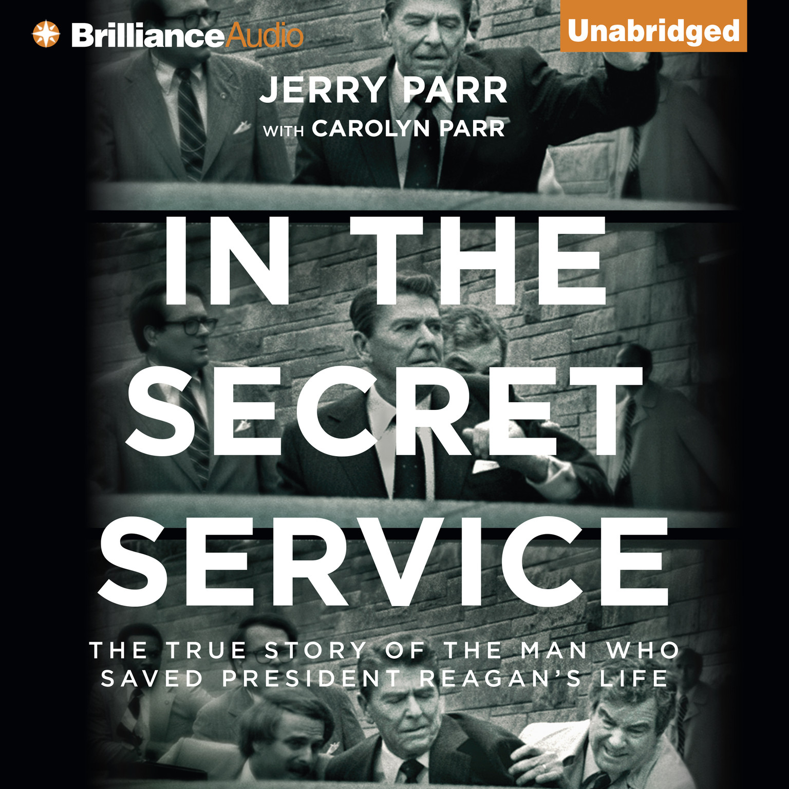Printable In the Secret Service: The True Story of the Man Who Saved President Reagan's Life Audiobook Cover Art