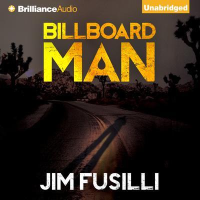Billboard Man Audiobook, by Jim Fusilli