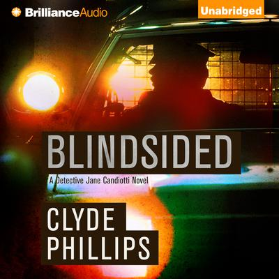 Blindsided Audiobook, by Clyde Phillips