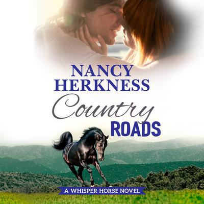 Country Roads Audiobook, by Nancy Herkness