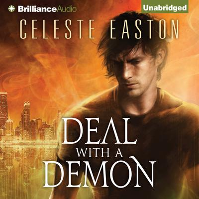 Deal with a Demon Audiobook, by Celeste Easton