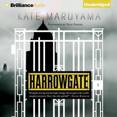 Harrowgate Audiobook, by Kate Maruyama