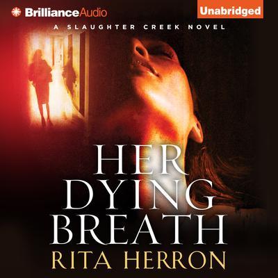Her Dying Breath Audiobook, by Rita Herron