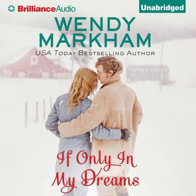 If Only In My Dreams Audiobook, by Wendy Markham