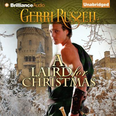 A Laird for Christmas Audiobook, by Gerri Russell