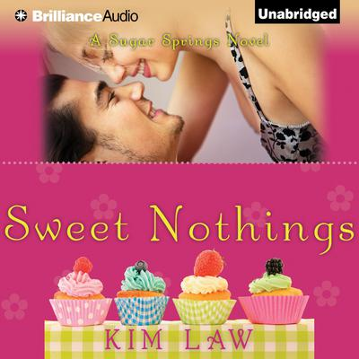 Sweet Nothings Audiobook, by Kim Law