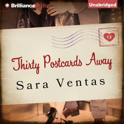 Thirty Postcards Away Audiobook, by Sara Ventas