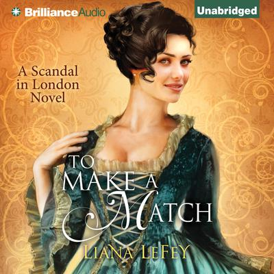 To Make a Match Audiobook, by Liana LeFey