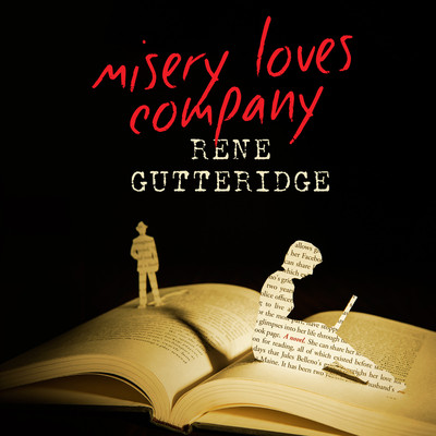 Misery Loves Company Audiobook, by Rene Gutteridge