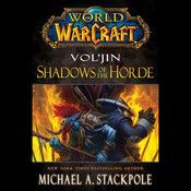 Vol'jin: Shadows of the Horde, by Michael A. Stackpole