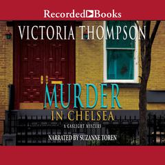 Murder in Chelsea Audiobook, by Victoria Thompson