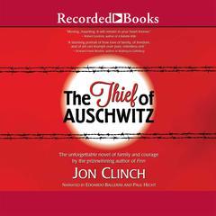 The Thief of Auschwitz Audiobook, by Jon Clinch