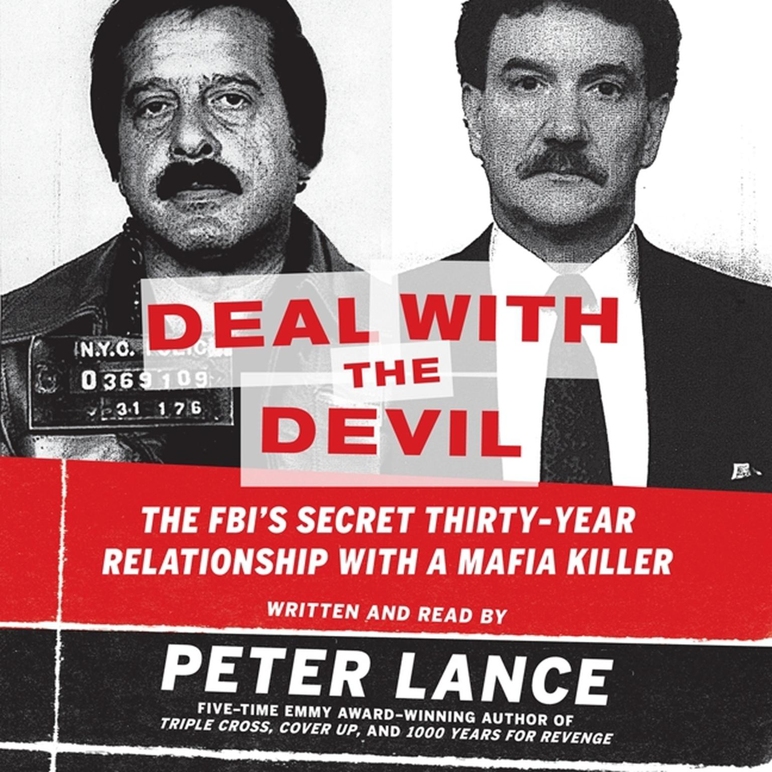 Printable Deal with the Devil: The FBI's Secret Thirty-Year Relationship with a Mafia Killer Audiobook Cover Art