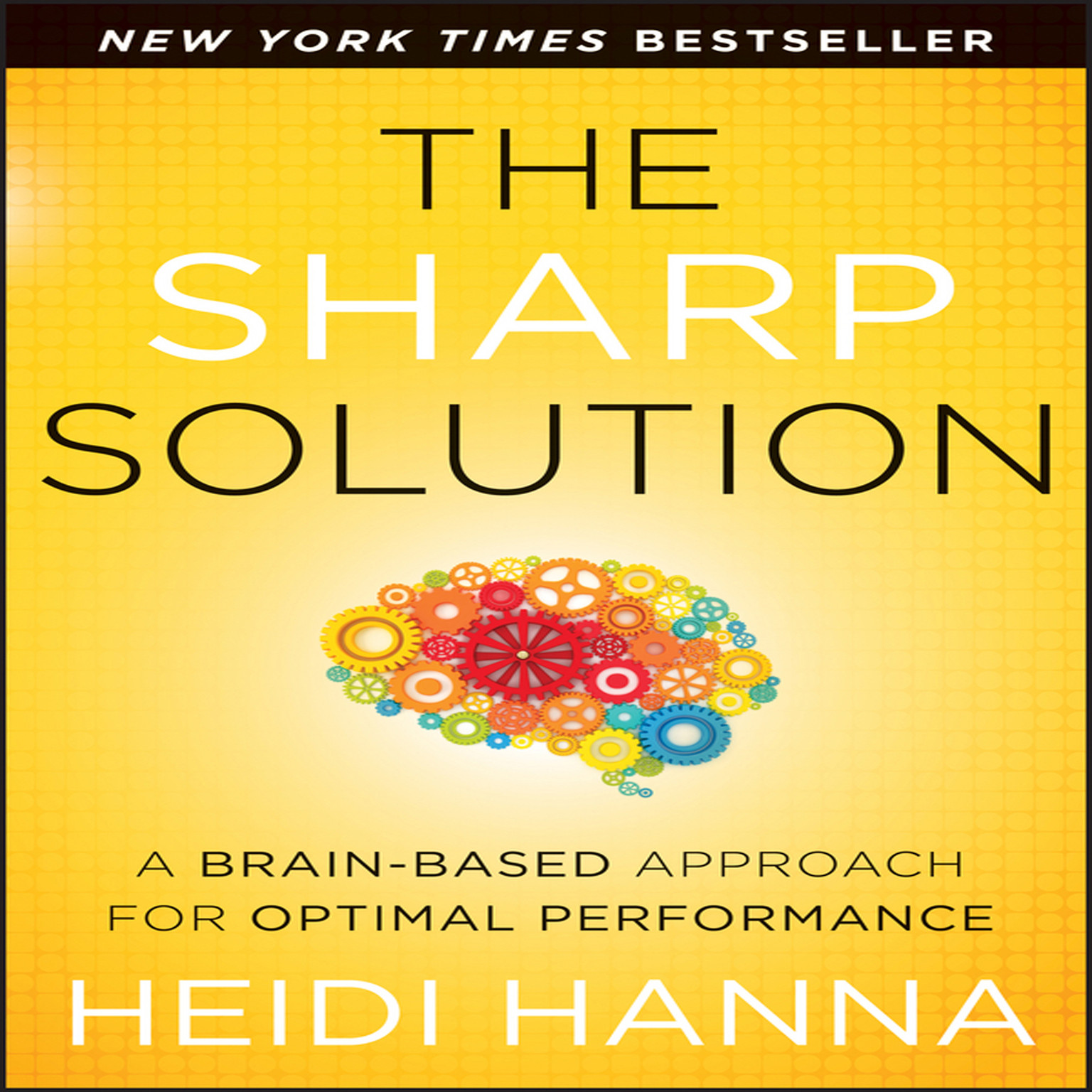 Printable The Sharp Solution: A Brain-Based Approach for Optimal Performance Audiobook Cover Art