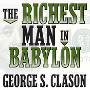 The Richest Man in Babylon Audiobook, by George S. Clason, George Clason