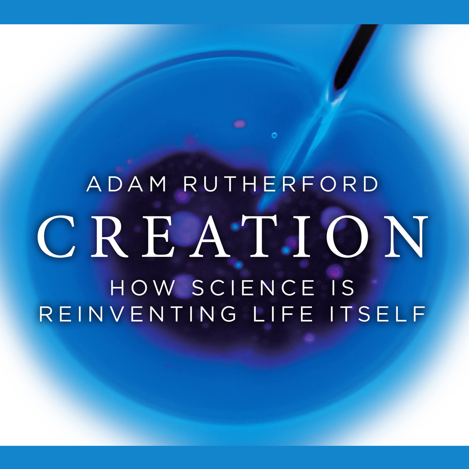 Printable Creation: How Science is Reinventing Life Itself Audiobook Cover Art