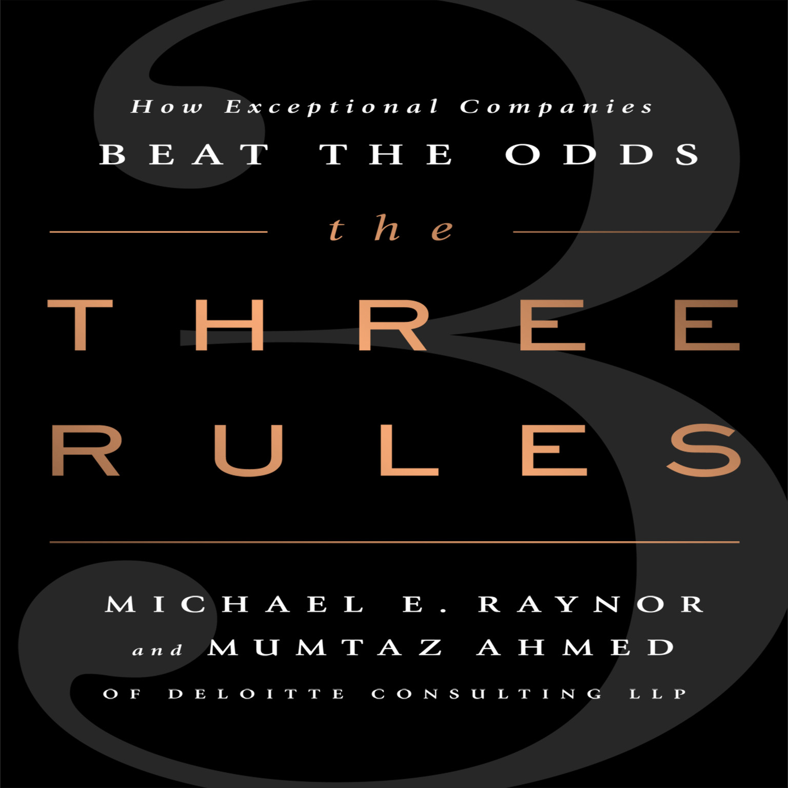 Printable The Three Rules: How Exceptional Companies Think Audiobook Cover Art