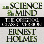 The Science of the Mind Audiobook, by Ernest Holmes