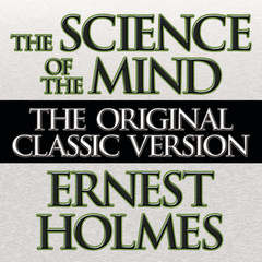 The Science the Mind Audiobook, by Ernest Holmes