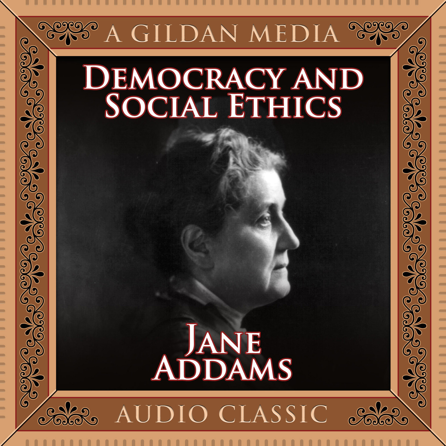 Printable Democracy and Social Ethics Audiobook Cover Art