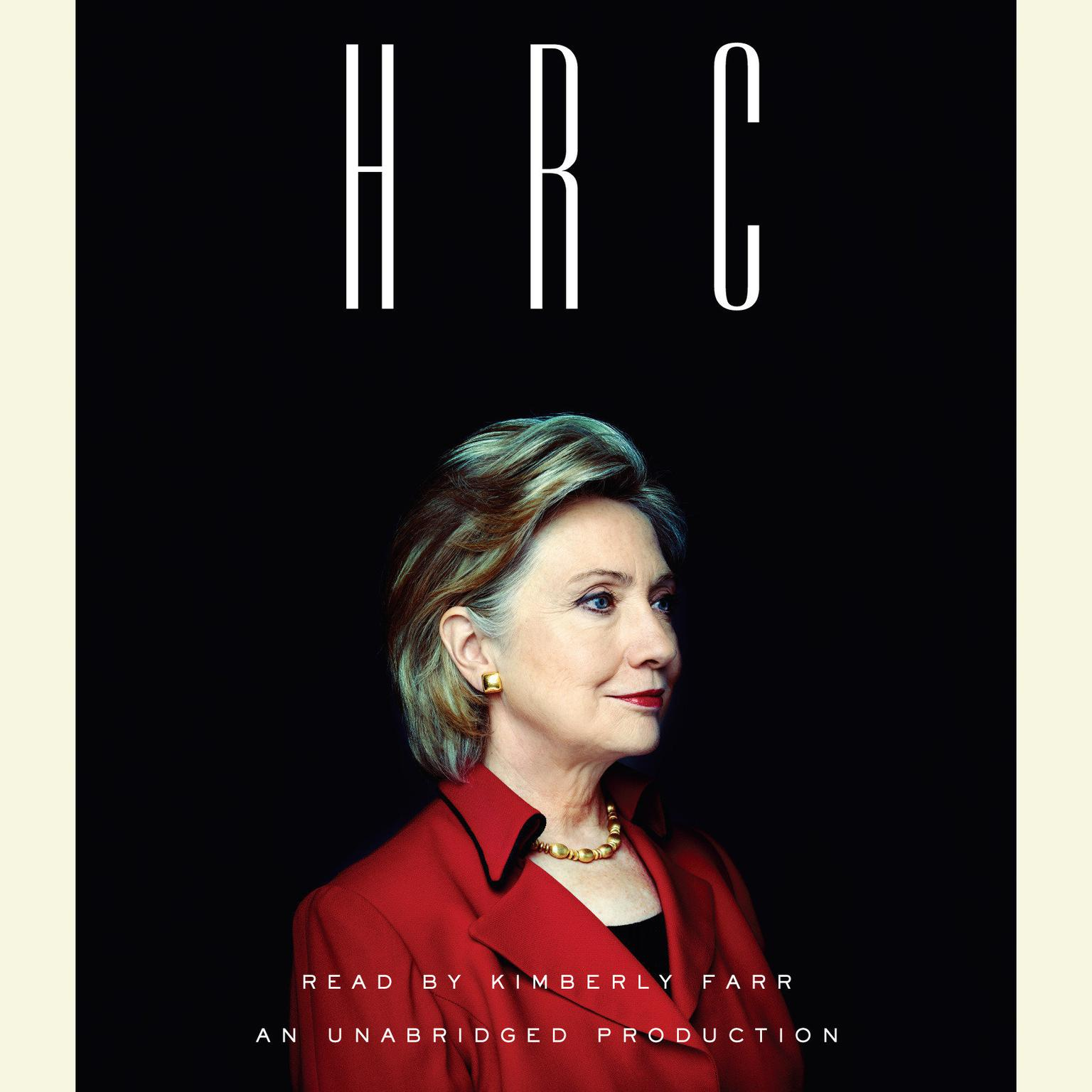 Printable HRC: State Secrets and the Rebirth of Hillary Clinton Audiobook Cover Art