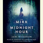The Mirk and Midnight Hour, by Jane Nickerson