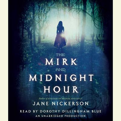 The Mirk and Midnight Hour Audiobook, by Jane Nickerson
