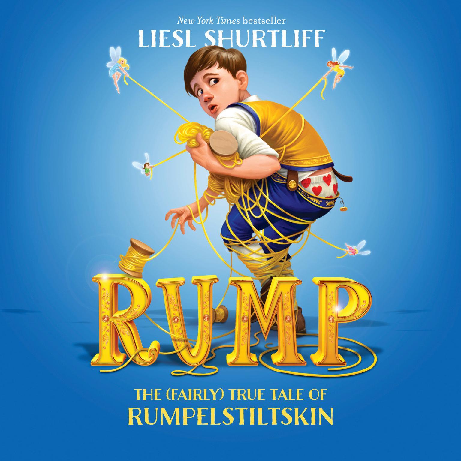 Printable Rump: The True Story of Rumpelstiltskin: The True Story of Rumpelstiltskin Audiobook Cover Art