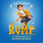 Rump: The True Story of Rumpelstiltskin: The True Story of Rumpelstiltskin Audiobook, by Liesl Shurtliff
