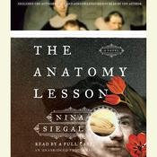The Anatomy Lesson: A Novel Audiobook, by Nina Siegal