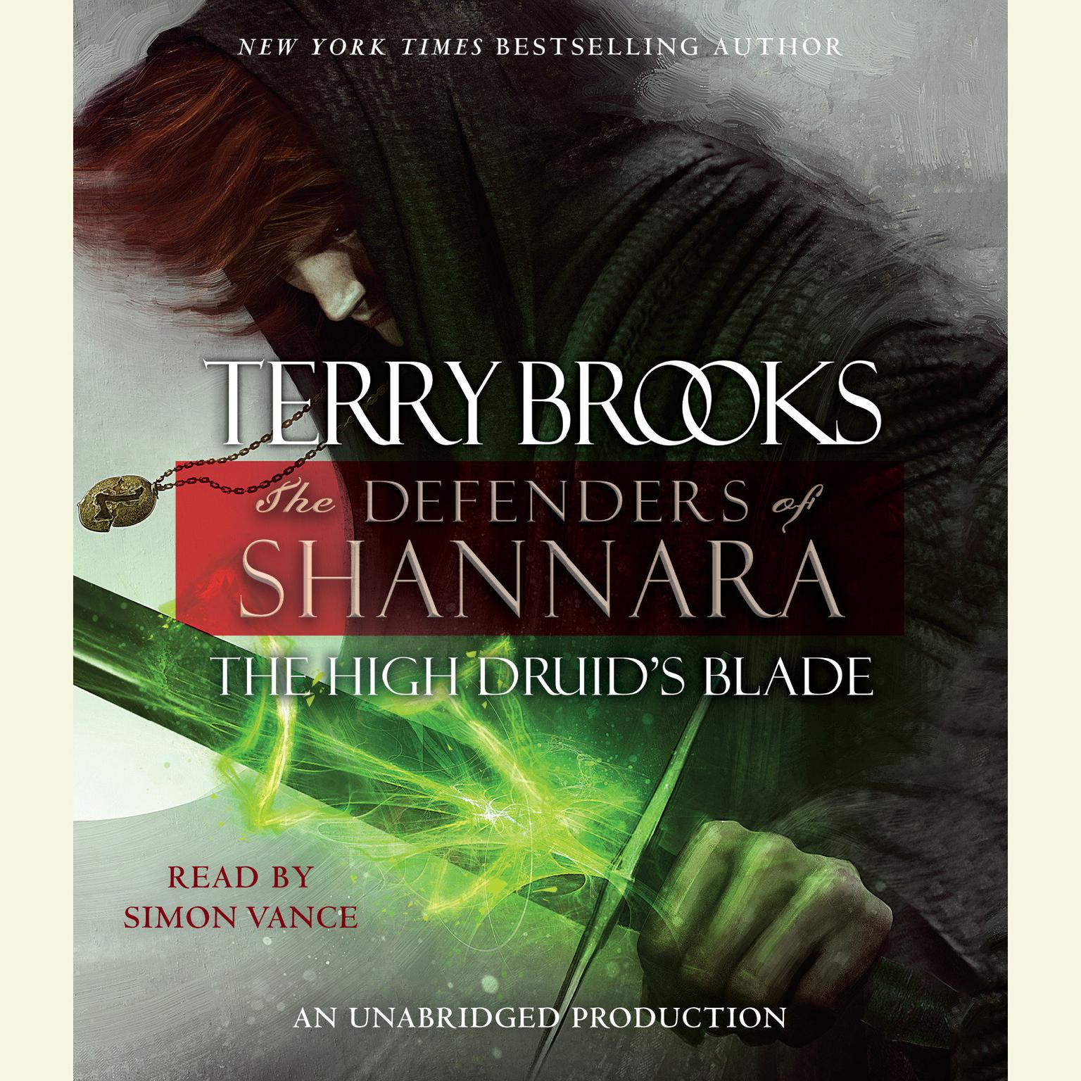Printable The High Druid's Blade: The Defenders of Shannara Audiobook Cover Art