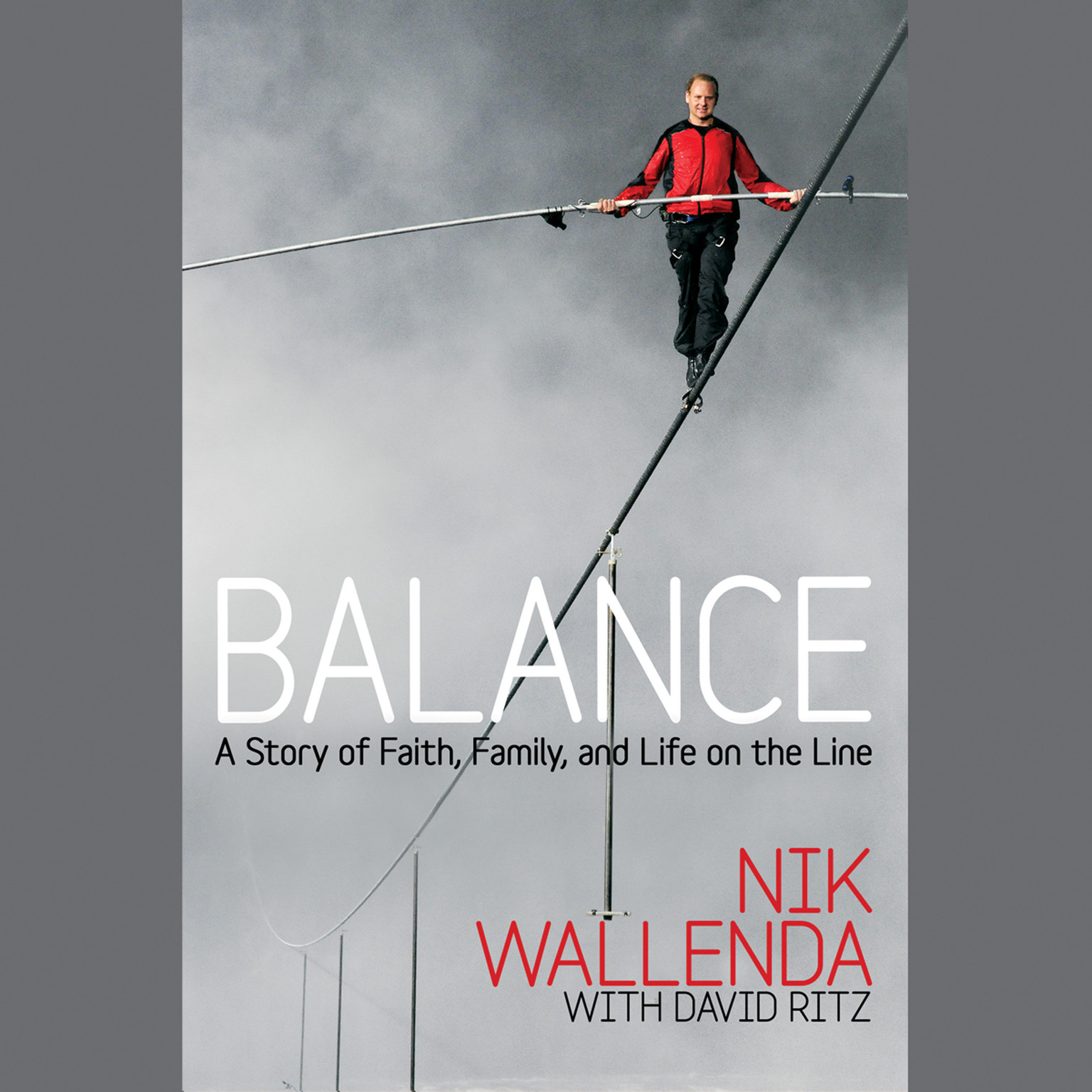 Printable Balance: A Story of Faith, Family, and Life on the Line Audiobook Cover Art