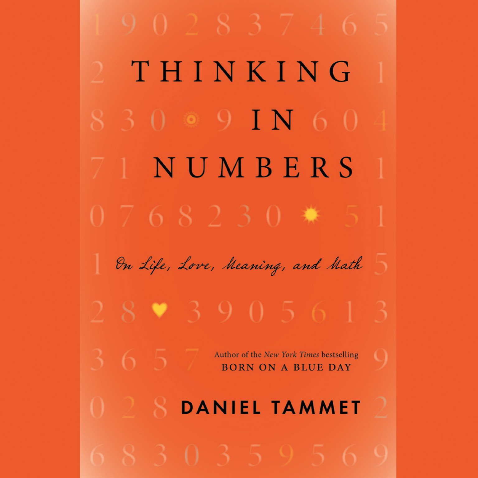 Printable Thinking In Numbers: On Life, Love, Meaning, and Math Audiobook Cover Art