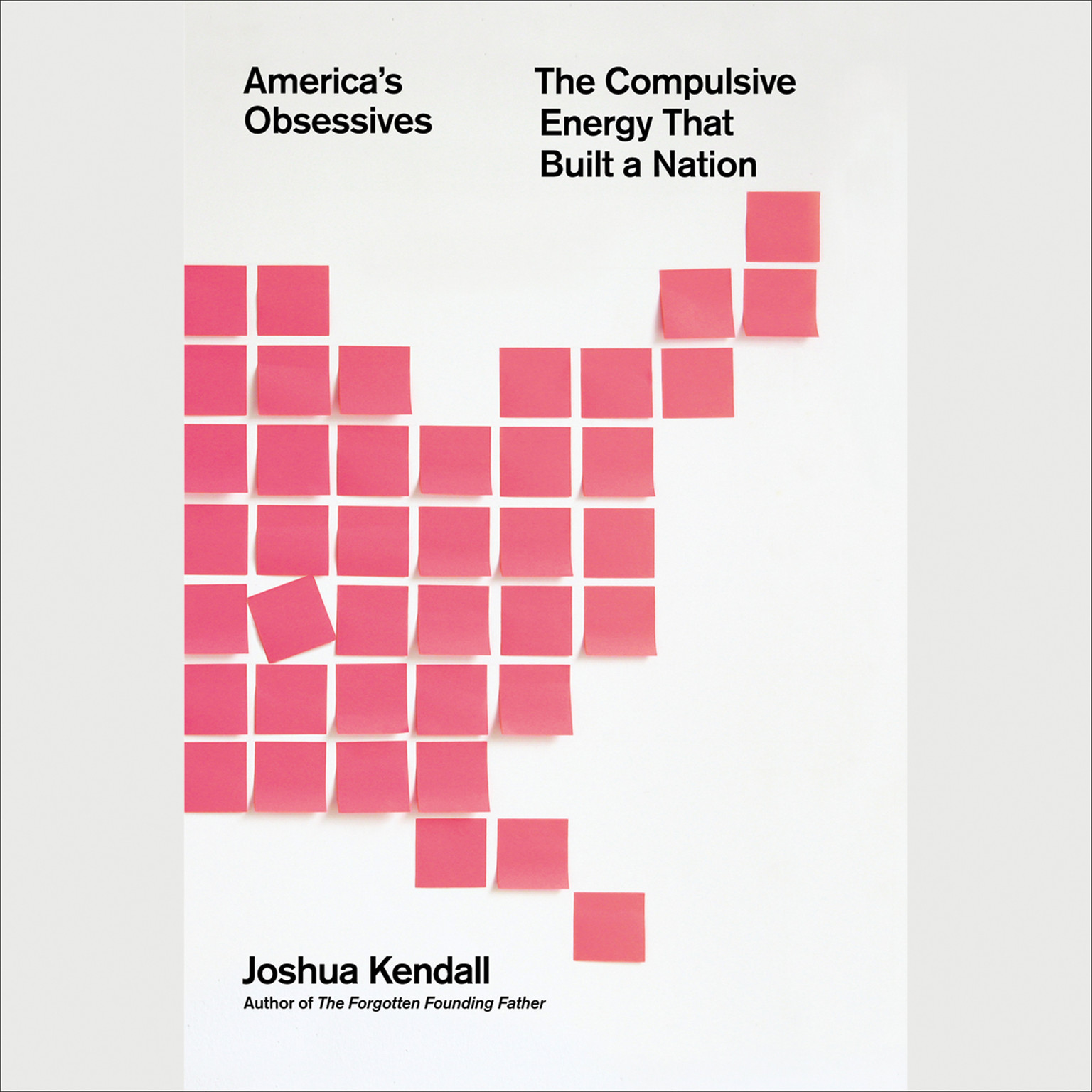 Printable America's Obsessives: The Compulsive Energy That Built a Nation Audiobook Cover Art