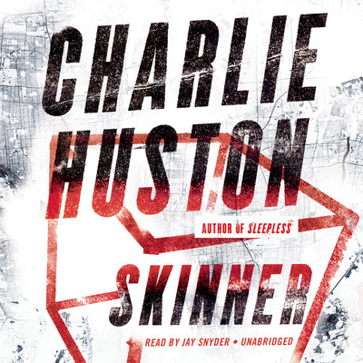 Skinner Audiobook, by Charlie Huston