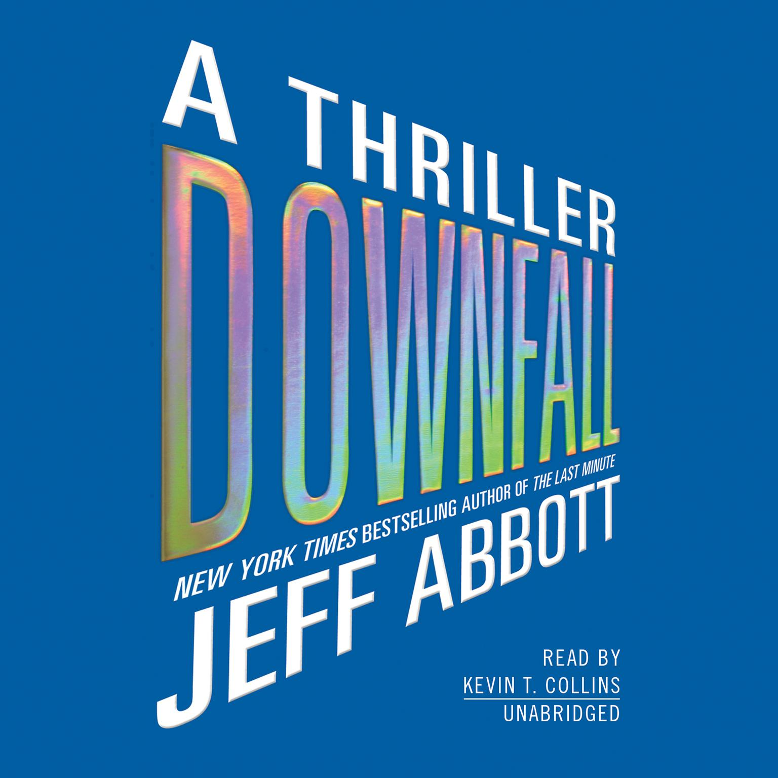 Printable Downfall: A Thriller Audiobook Cover Art