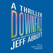 Downfall: A Thriller, by Jeff Abbott