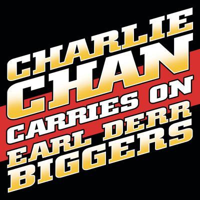 Charlie Chan Carries On Audiobook, by Earl Derr Biggers