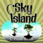 Sky Island, by L. Frank Baum