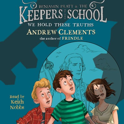 We Hold These Truths Audiobook, by Andrew Clements