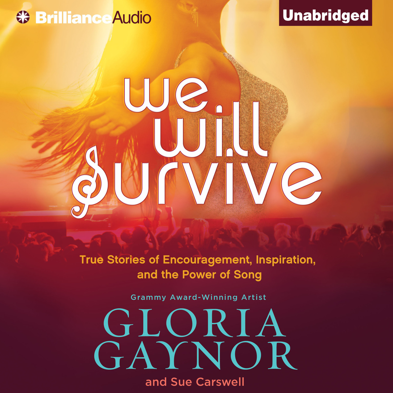 Printable We Will Survive: True Stories of Encouragement, Inspiration, and the Power of Song Audiobook Cover Art
