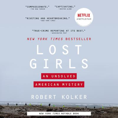 Lost Girls: An Unsolved American Mystery Audiobook, by Robert Kolker