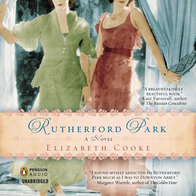 Rutherford Park: A Novel Audiobook, by Elizabeth Cooke