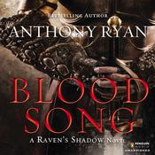 Blood Song, by Anthony Ryan
