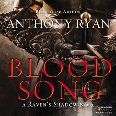 Blood Song Audiobook, by Anthony Ryan