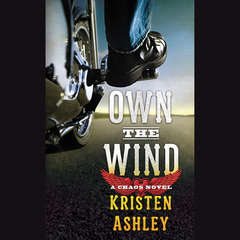 Own the Wind: A Chaos Novel Audiobook, by Kristen Ashley