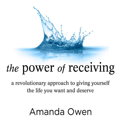 The Power of Receiving: Inside the Science of Extraordinary Athletic Performance Audiobook, by Amanda Owen
