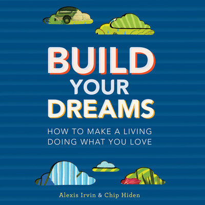 Build Your Dreams: How the Rich Stay Rich in Good Times and Bad Audiobook, by Chip Hiden